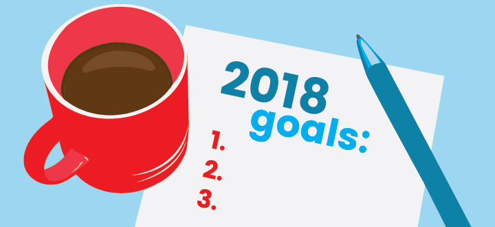 goal setting for 2018 by reflecting on 2017.
